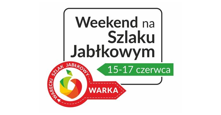 Weekend na Szlaku Jabłkowym (15-17 czerwca)