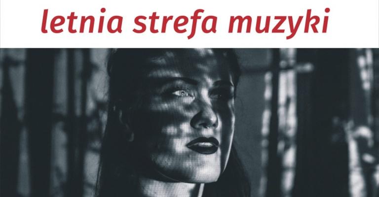 """""""Letnia strefa muzyki'' w Parku na Winiarach"""